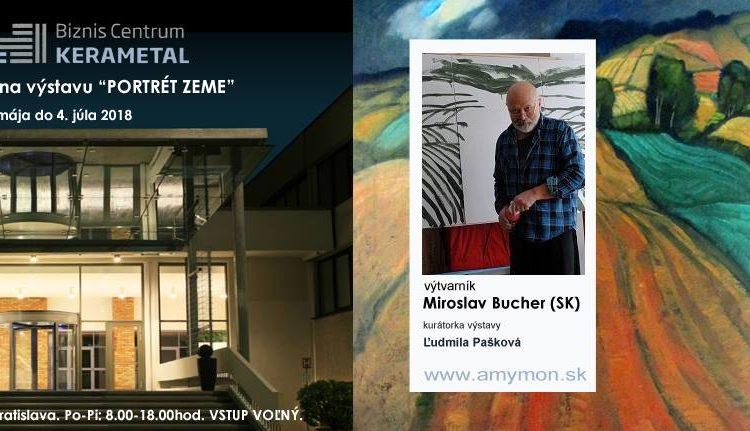 miroslav bucher - portret zeme - vystava
