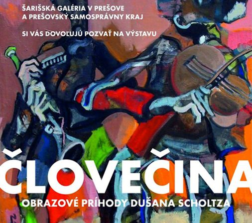 Dušan Scholtz – Človečina, pozvánka na výstavu